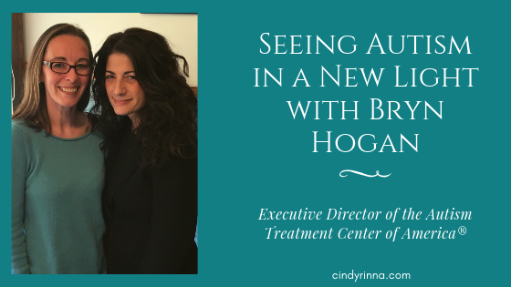 Seeing Autism in a New Light with Bryn Hogan, Executive Director of the Autism Treatment Center of America®